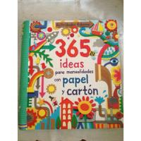 Usado, 365 Ideas Para Manualidades Con Papel Y Cartón Fiona Watt segunda mano  CAPITAL FEDERAL